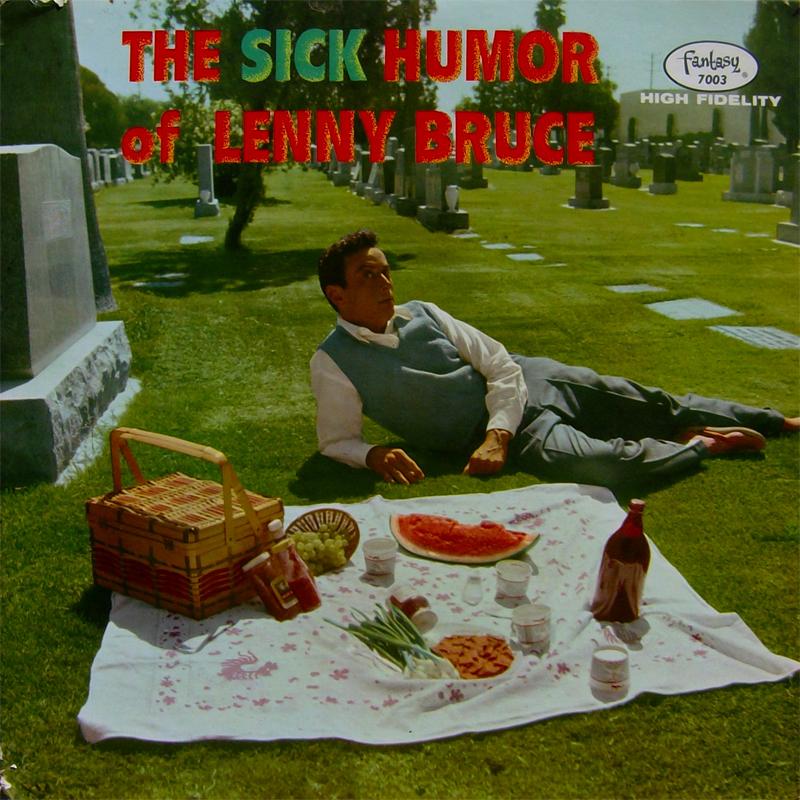 The Sick Humor Of Lenny Bruce Classic Album