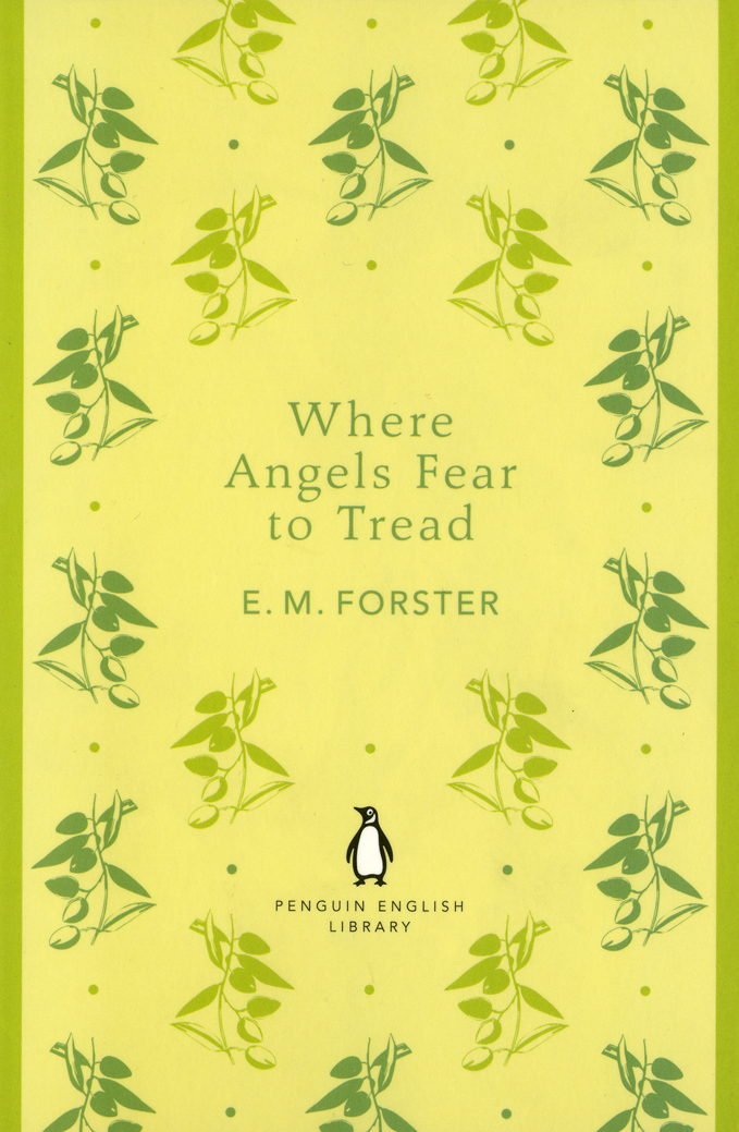 EM Forster Where Angels Fear To Tread book review
