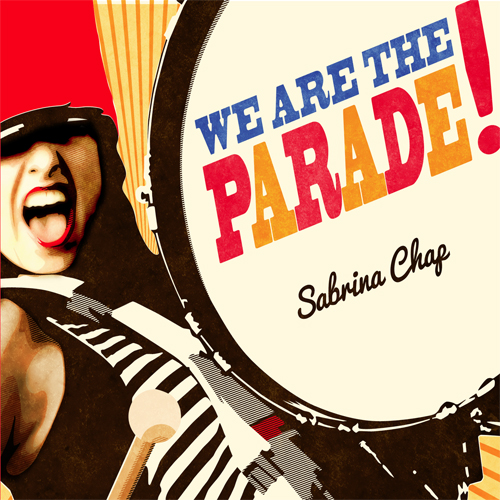 We Are the Parade Sabrina Chap