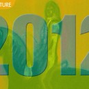 Polari Magazine 2012 Retrospective. Part 1, Arts and Culture.