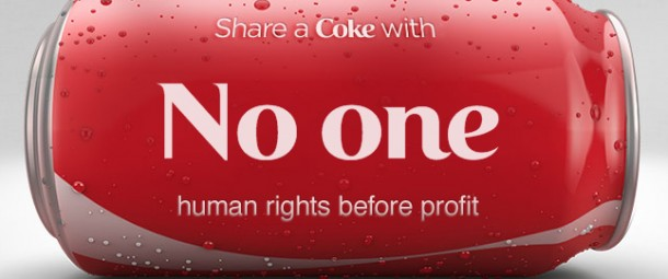 An image of a can of Coke on its side. On the can is printed the words: Share a Coke with No one, human rights before profit to protest against Coke supporting the Sochi games and a regime that oppresses its LGBT citizens